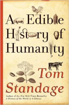 edible history of humanity by tom standage history essay Edible history of humanity by tom standage available in trade paperback on powellscom, also read synopsis and reviews a spirited narrative on the fascinating art and science of alcohol, sure to inspire cocktail party.